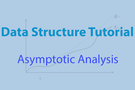 Data-Structures -Asymptotic-Analysis