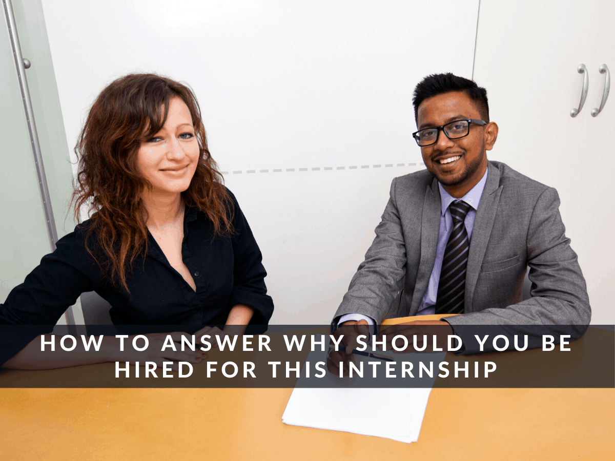 Why-should-you-be-hired-for-this-internship