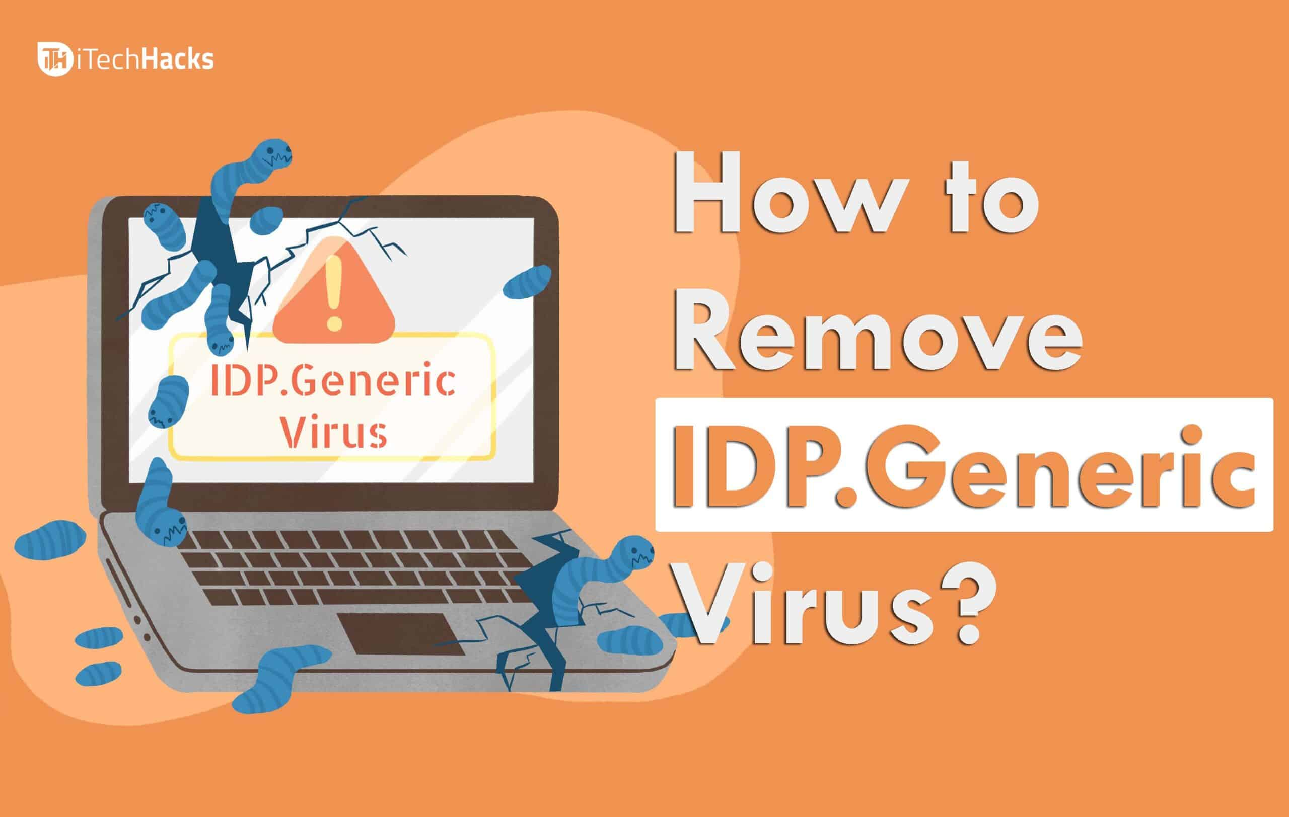 what-is-idp-generic-and-how-to-safely-remove-it-on-windows-10