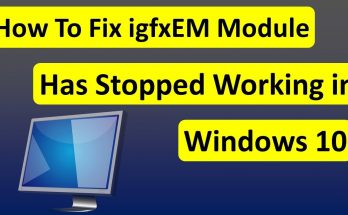 what-is-igfxem-module-in-windows-10-and-is-it-safe