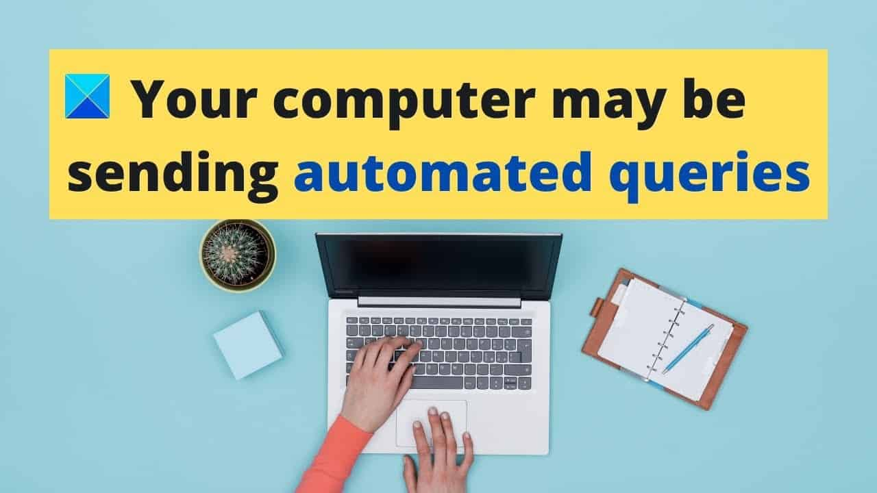 your-computer-may-be-sending-automated-queries-captcha